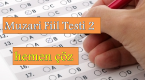 Muzari Fiil Testi 2 – Hemen Çöz